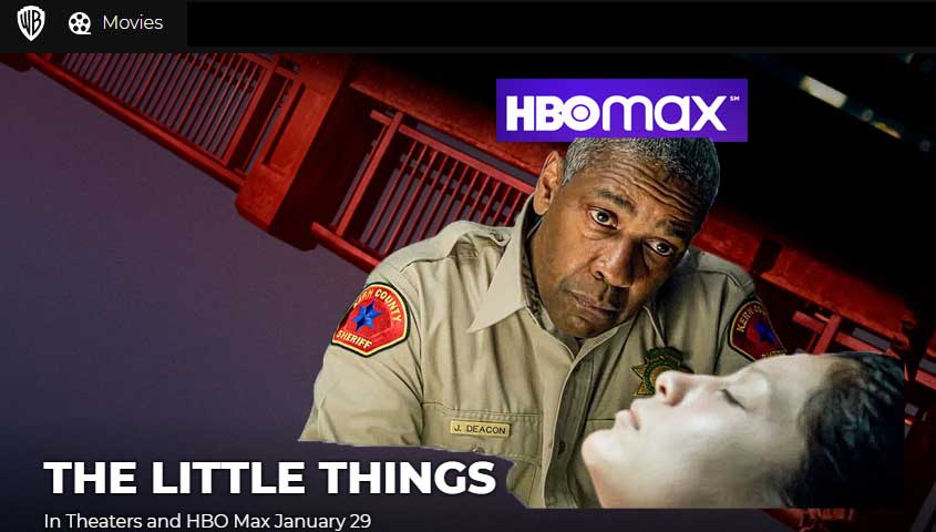 The Little Things release date on HBO MAX